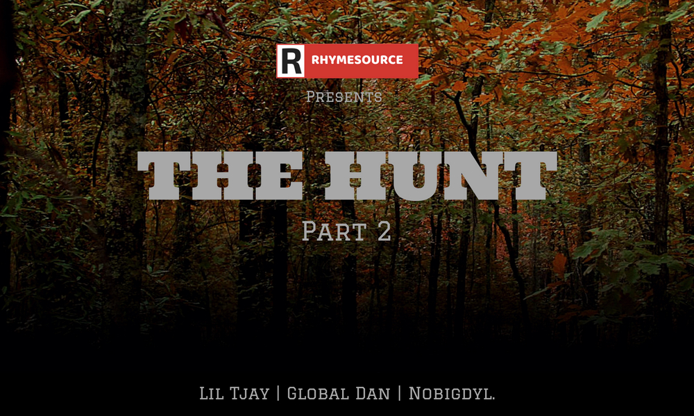 the hunt  part 2  u2013 rhymesource